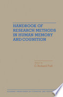 Handbook of Research Methods in Human Memory and Cognition