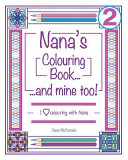 Nana's Colouring Book... and Mine Too!