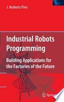 Industrial Robots Programming