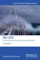 The ISM Code: A Practical Guide to the Legal and Insurance Implications [Pdf/ePub] eBook