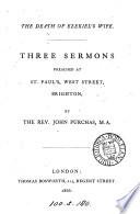 The death of Ezekiel s wife  3 sermons