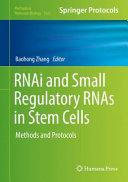 RNAi and Small Regulatory RNAs in Stem Cells