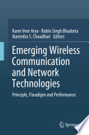 Emerging Wireless Communication and Network Technologies Book