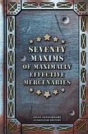 Pdf Seventy Maxims of Maximally Effective Mercenaries