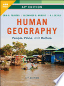 Fouberg, Human Geography: People, Place, and Culture, 11th Edition, AP Edition