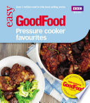 Good Food  Pressure Cooker Favourites