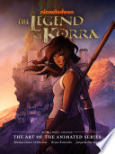 The Legend of Korra  The Art of the Animated Series Book Three  Change Book
