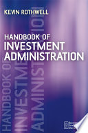 Handbook of Investment Administration