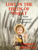 Lost In the Fields of Wheat: Four Historical Romances Pdf