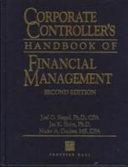 Corporate Controller s Handbook of Financial Management