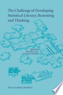 The Challenge Of Developing Statistical Literacy Reasoning And Thinking Book PDF