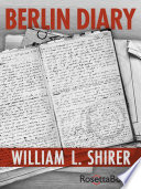 Berlin Diary The Journal Of A Foreign Correspondent 1934 1941 Pdf/ePub eBook