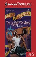 Too Stubborn To Marry