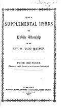 Three supplemental Hymns for public worship