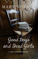 Good Boys and Dead Girls