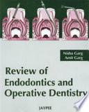 Review of Endodontics Operative Dentistry