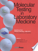 Molecular Testing In Laboratory Medicine Book PDF