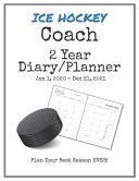 Ice Hockey Coach 2020 2021 Diary Planner