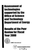 Assessment of Technologies Supported by the Office of Science and Technology Department of Energy, Results of Peer Review for Fiscal Year ...