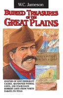Buried Treasures of the Great Plains Pdf/ePub eBook