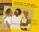 Book cover for Shake it to the one that you love the best : play songs and lullabies from Black musical traditions