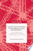 The Role of Strategic Intelligence in Law Enforcement