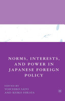 Norms  Interests  and Power in Japanese Foreign Policy