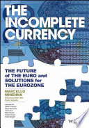 The Incomplete Currency