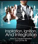 Inspiration Ignition and Integration Pdf/ePub eBook