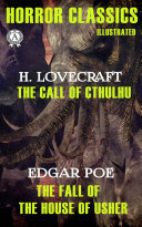 Horror Classics  The Call of Cthulhu The Fall of the House of Usher  Illustrated