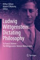 Ludwig Wittgenstein  Dictating Philosophy