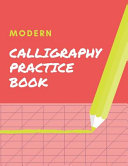 Modern Calligraphy Practice Book