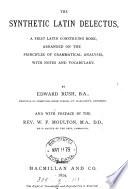 The synthetic Latin delectus, a first Latin construing book