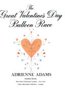 The Great Valentine s Day Balloon Race