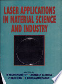 Laser Applications in Material Science and Industry