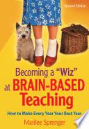Becoming A Wiz At Brain Based Teaching Book PDF