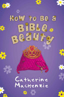 How to Be a Bible Beauty
