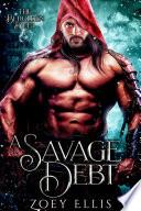 A Savage Debt
