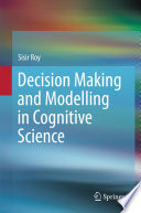 Decision Making And Modelling In Cognitive Science Book PDF