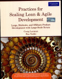 Practices for Scaling Lean   Agile Development  Large  Multisite  and Offshore Product Development with Large Scale Scrum