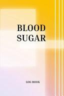 Blood Sugar Log Book
