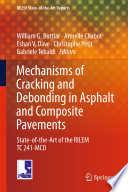 Mechanisms of Cracking and Debonding in Asphalt and Composite Pavements