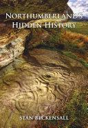 Northumberland s Hidden History