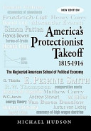 America S Protectionist Takeoff 1815 1914
