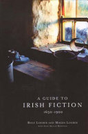 A Guide to Irish Fiction  1650 1900 Book