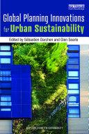 Global Planning Innovations for Urban Sustainability Pdf/ePub eBook