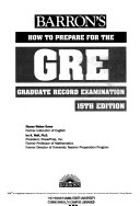 How to Prepare for the Graduate Record Examination  GRE  Book