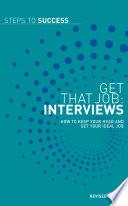 Get That Job  Interviews