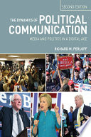 The Dynamics of Political Communication Book