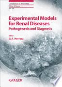 Experimental Models for Renal Diseases